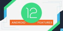Best Android 12 Features – Better Privacy Controls, new APIs and several UI Tweaks
